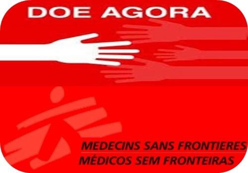 MÉDICOS SEM FRONTEIRAS (MSF) É UMA ORGANIZAÇÃO HUMANITÁRIA INTERNACIONAL